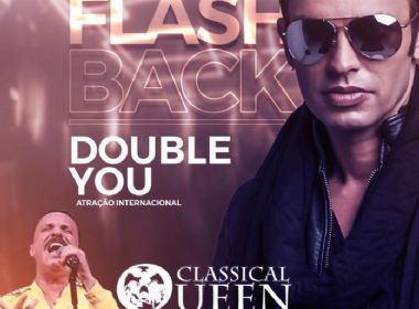 Flashback - Double You & Classical Queen